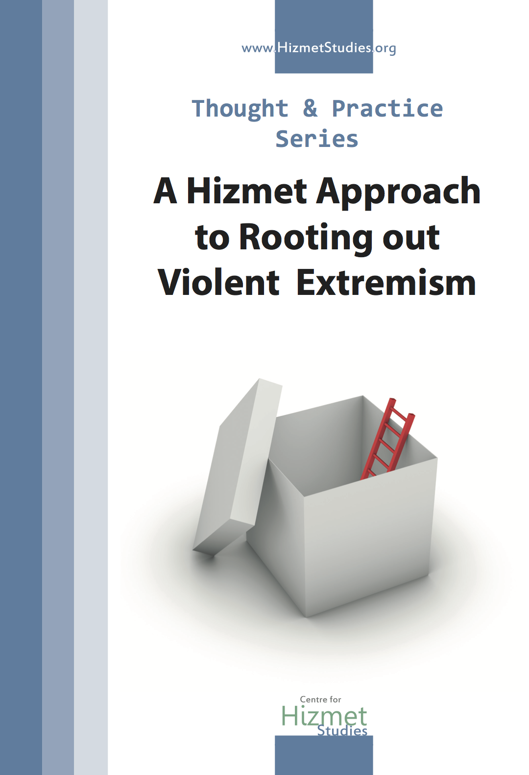 A Hizmet Approach to Rooting out Violent Extremism