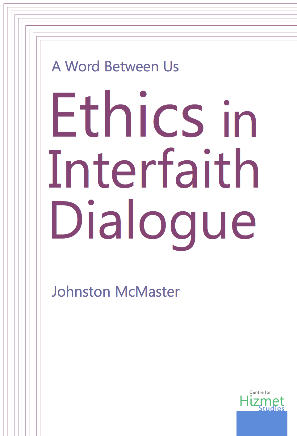 A Word Between Us: Ethics in Interfaith Dialogue