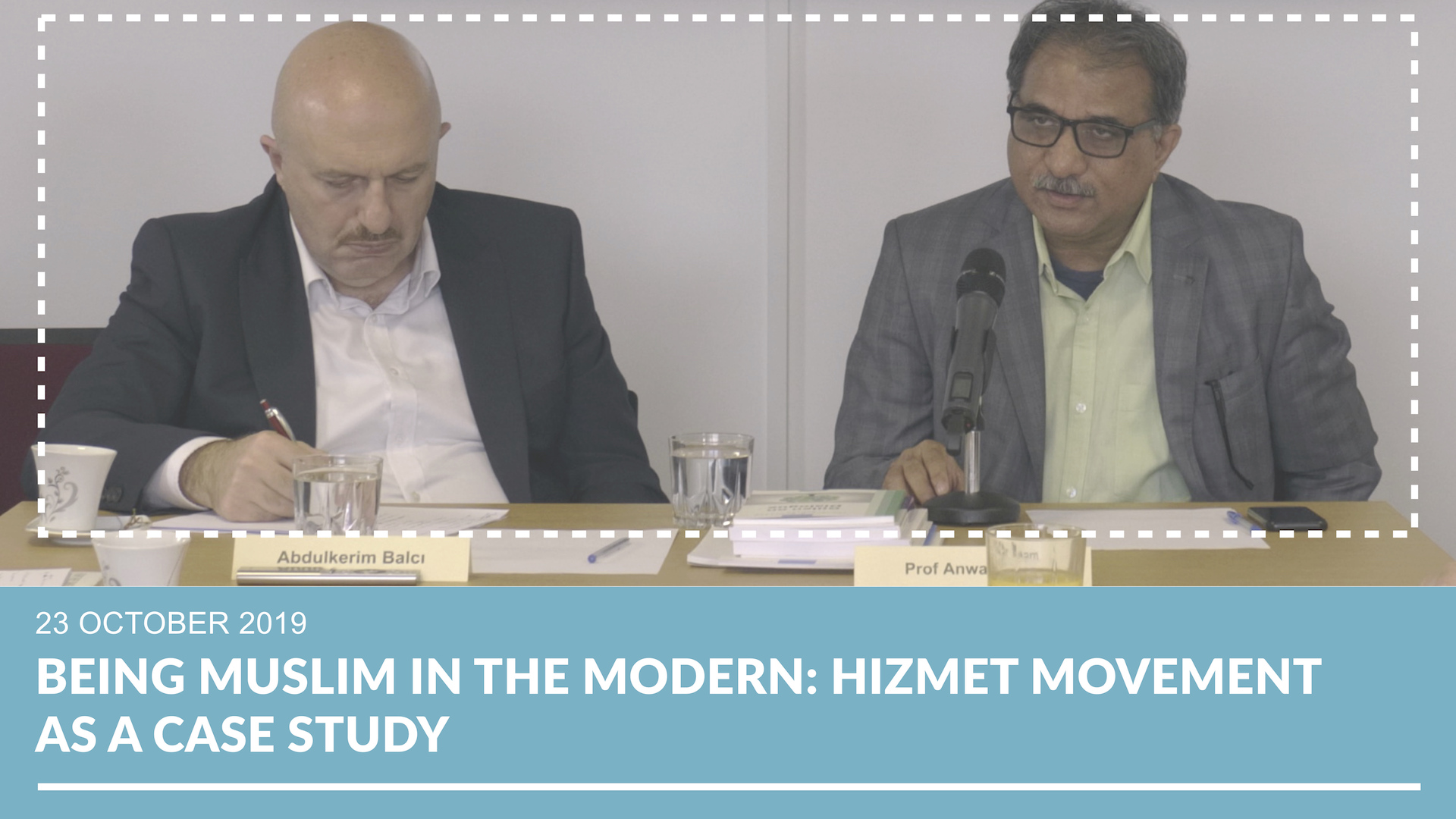 Being Muslim in the Modern: Hizmet Movement as a Case Study | Prof Anwar Alam